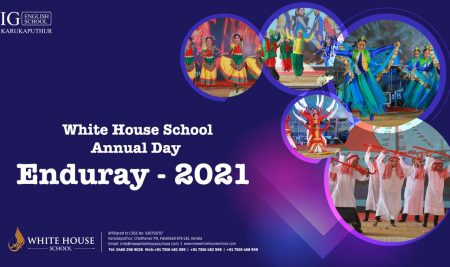 Annual Day Celebration – ENDURAY 2021 # White House School#